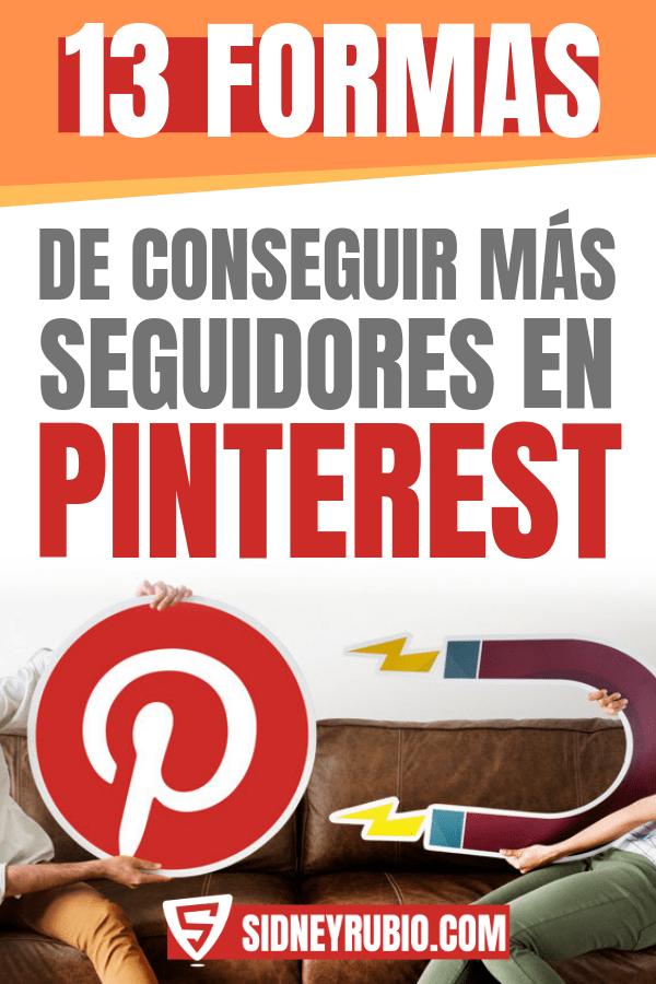 Formas de conseguir más seguidores en Pinterest