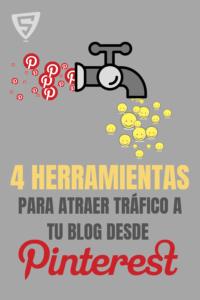4 herramientas para atraer tráfico a tu blog desde Pinterest