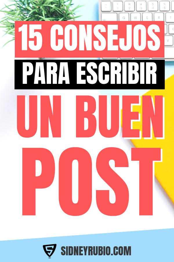 15 consejos para escribir un buen post