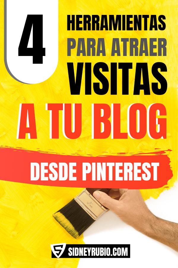 4 herramientas para atraer visitas a tu blog desde Pinterest