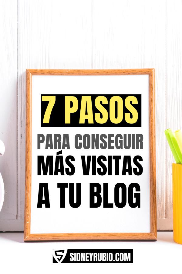 7 pasos para conseguir más visitas a tu blog