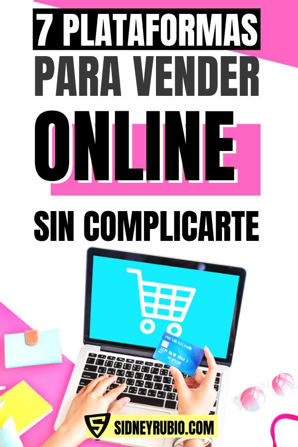 7 plataformas para vender online sin complicarte