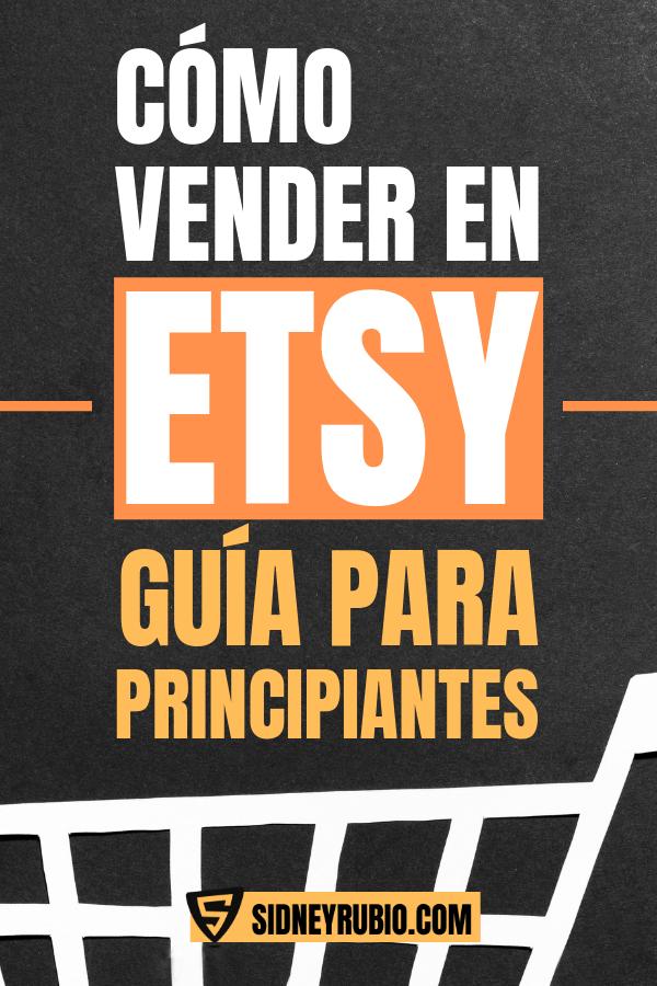 Cómo vender en Etsy - guía para principiantes