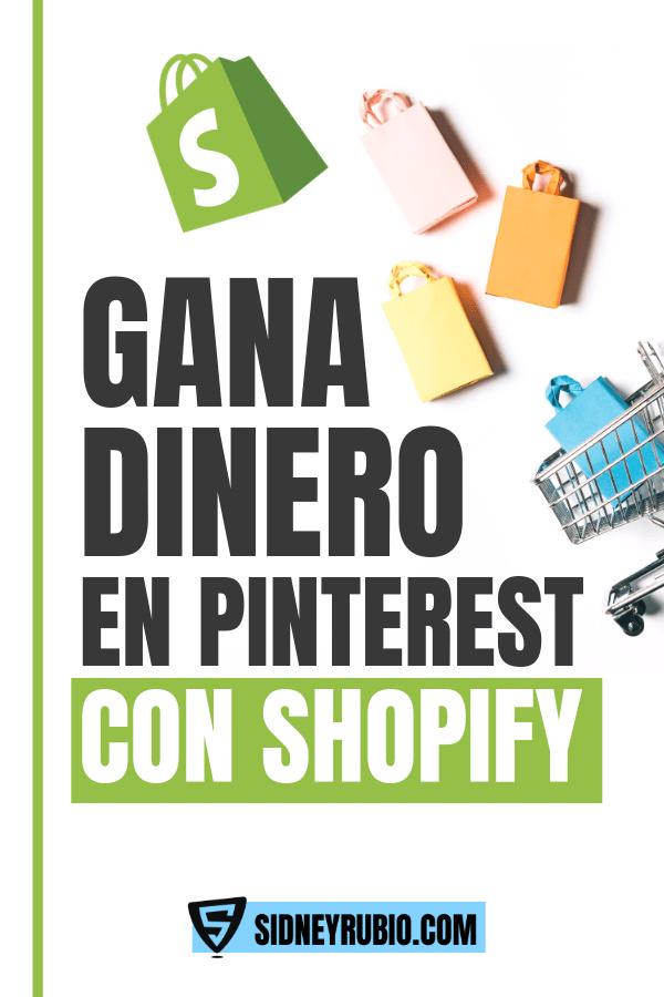 Gana dinero en Pinterest con Shopify