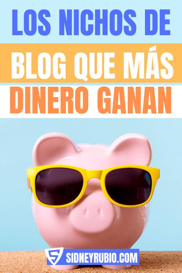 Los nichos de blog que más dinero ganan
