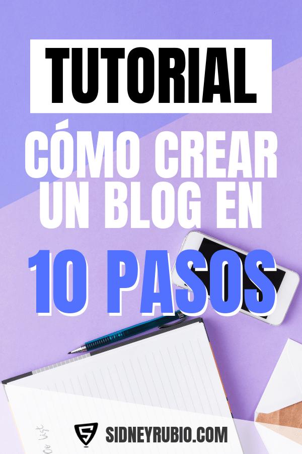 Cómo crear un blog desde cero, paso a paso para convertirse en un blogger