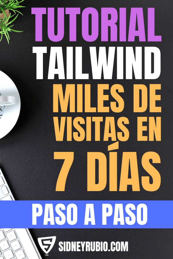 Tutorial paso a paso para saber cómo utilizar Tailwind