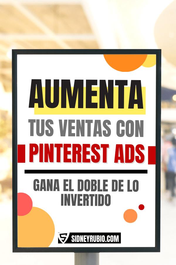 Que es Pinterest Ads y cómo utilizarlo