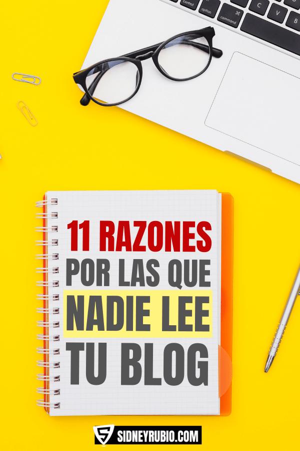 11 razones por las que nadie lee tu blog