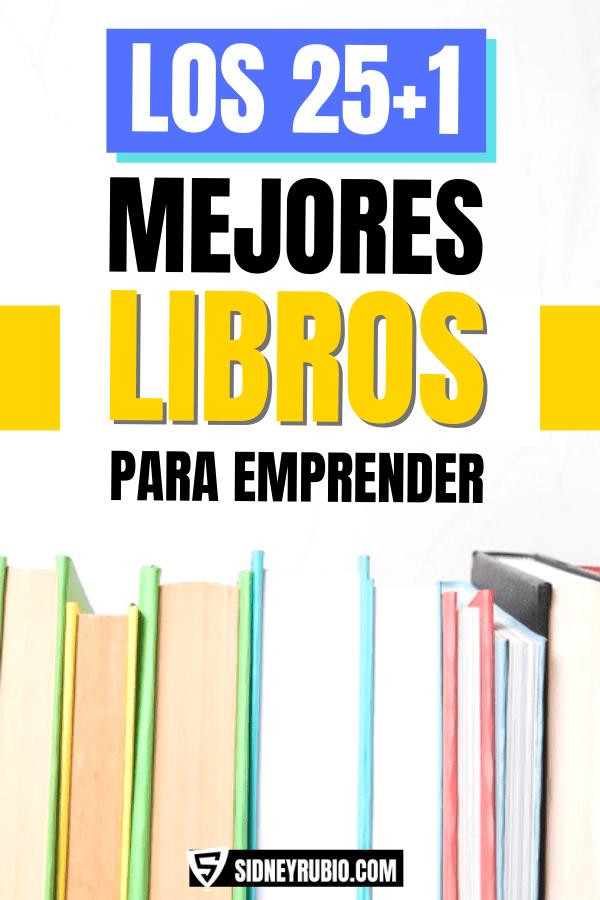 Los mejores libros para emprender - Libros recomendados para emprendedores
