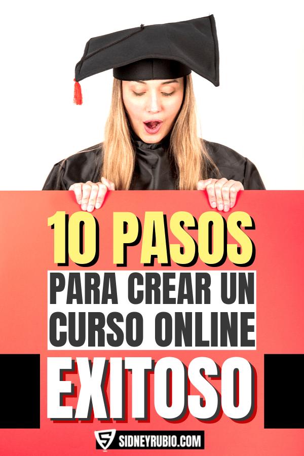 10 pasos para crear un curso online exitoso por Sidney Rubio