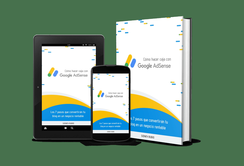 Cómo hacer caja con Google Adsense - Aprende a ganar dinero con Adsense