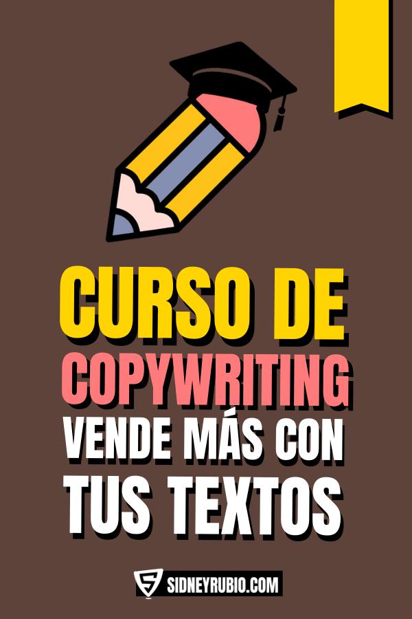Curso Copywriting para persuadir con tus textos y conseguir más ventas. Sidney Rubio